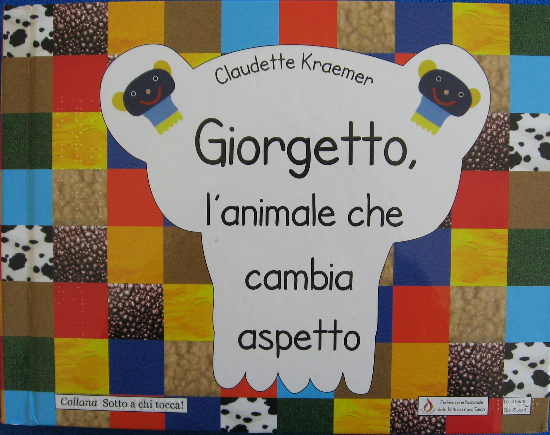 Copertina di Giorgetto, l'animale che cambia aspetto
